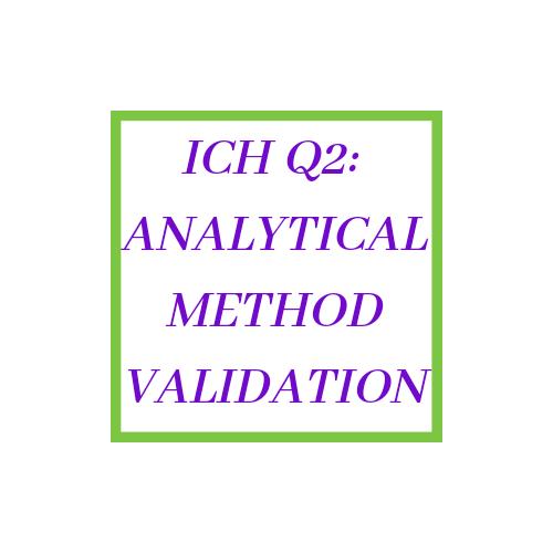 ICH Q2 Guideline