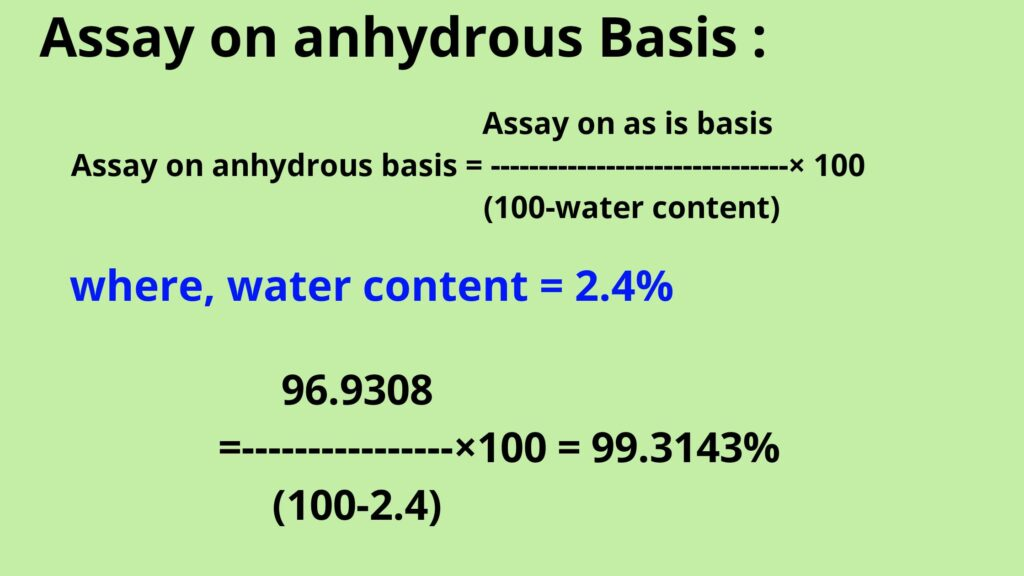 Assay on anhydrous basis