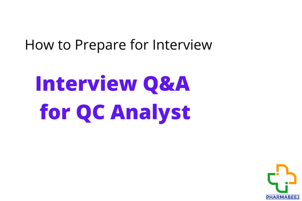 Interview Questions for quality control analyst
